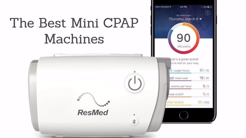 Best Mini Cpap Machines A Complete Buyer S Guide For 2018