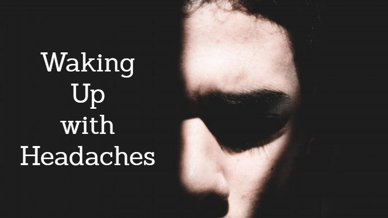 waking up with headaches